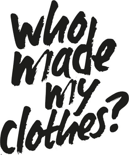 fashion revolution who made my clothes 1.jpg